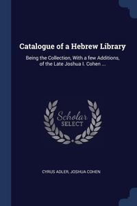 Книга под заказ: «Catalogue of a Hebrew Library»