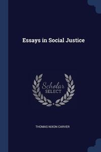 Essays in Social Justice, Thomas Nixon Carver обложка-превью
