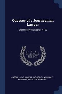 Книга под заказ: «Odyssey of a Journeyman Lawyer»