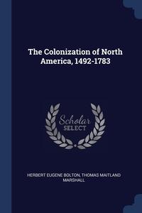 Книга под заказ: «The Colonization of North America, 1492-1783»