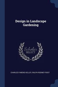 Книга под заказ: «Design in Landscape Gardening»