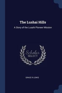 Книга под заказ: «The Lushai Hills»