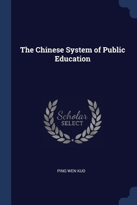 Книга под заказ: «The Chinese System of Public Education»