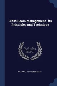 Книга под заказ: «Class Room Management ; its Principles and Technique»