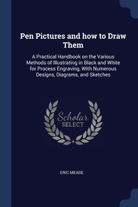 Книга под заказ: «Pen Pictures and how to Draw Them»
