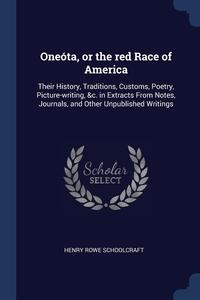 Книга под заказ: «Oneóta, or the red Race of America»