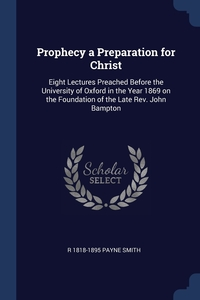 Книга под заказ: «Prophecy a Preparation for Christ»
