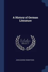 Книга под заказ: «A History of German Literature»