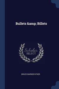 Книга под заказ: «Bullets & Billets»
