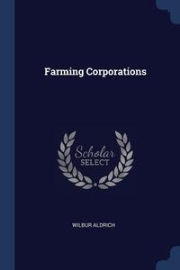 Книга под заказ: «Farming Corporations»