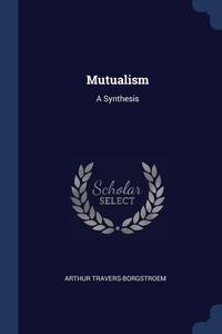 Книга под заказ: «Mutualism»