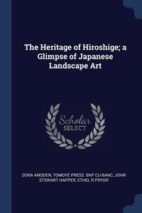 Книга под заказ: «The Heritage of Hiroshige; a Glimpse of Japanese Landscape Art»