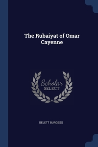 Книга под заказ: «The Rubaiyat of Omar Cayenne»