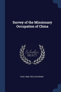 Книга под заказ: «Survey of the Missionary Occupation of China»