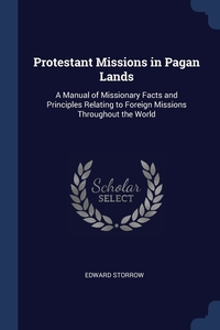 Книга под заказ: «Protestant Missions in Pagan Lands»