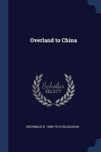 Книга под заказ: «Overland to China»