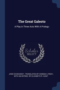 Книга под заказ: «The Great Galeoto»
