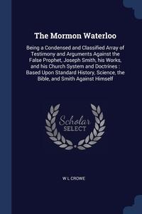 Книга под заказ: «The Mormon Waterloo»