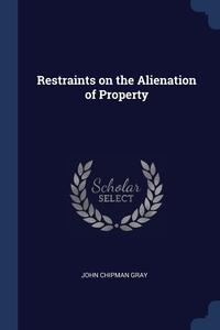 Книга под заказ: «Restraints on the Alienation of Property»
