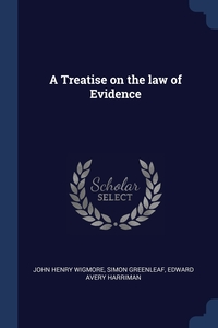 Книга под заказ: «A Treatise on the law of Evidence»