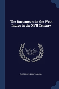 Книга под заказ: «The Buccaneers in the West Indies in the XVII Century»