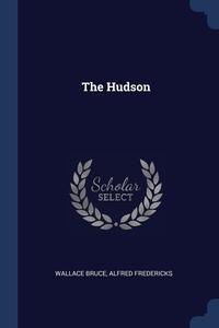 The Hudson, Wallace Bruce, Alfred Fredericks обложка-превью