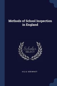 Книга под заказ: «Methods of School Inspection in England»