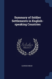 Книга под заказ: «Summary of Soldier Settlements in English-speaking Countries»