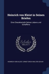 Книга под заказ: «Heinrich von Kleist in Seinen Briefen»