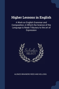 Книга под заказ: «Higher Lessons in English»