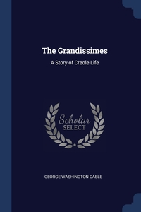 Книга под заказ: «The Grandissimes»