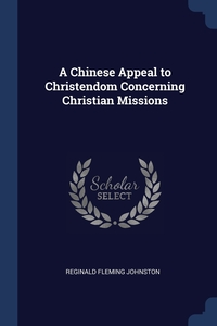 Книга под заказ: «A Chinese Appeal to Christendom Concerning Christian Missions»