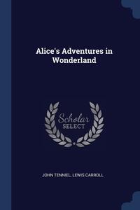 Книга под заказ: «Alice's Adventures in Wonderland»