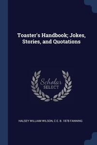 Книга под заказ: «Toaster's Handbook; Jokes, Stories, and Quotations»