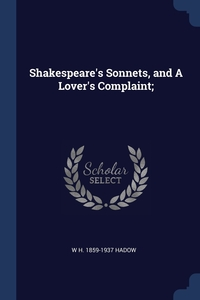 Книга под заказ: «Shakespeare's Sonnets, and A Lover's Complaint;»
