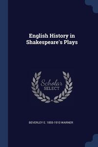 Книга под заказ: «English History in Shakespeare's Plays»