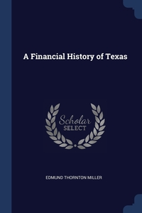 Книга под заказ: «A Financial History of Texas»