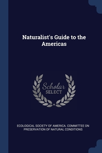 Книга под заказ: «Naturalist's Guide to the Americas»