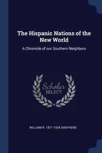 Книга под заказ: «The Hispanic Nations of the New World»