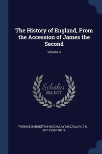 Книга под заказ: «The History of England, From the Accession of James the Second; Volume 4»