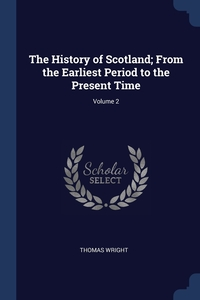 Книга под заказ: «The History of Scotland; From the Earliest Period to the Present Time; Volume 2»