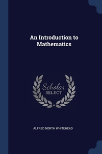 Книга под заказ: «An Introduction to Mathematics»