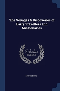 Книга под заказ: «The Voyages & Discoveries of Early Travellers and Missionaries»