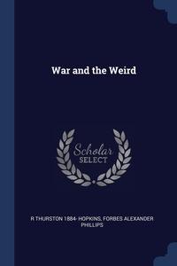 Книга под заказ: «War and the Weird»