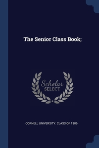 Книга под заказ: «The Senior Class Book;»