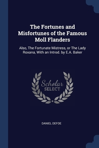 Книга под заказ: «The Fortunes and Misfortunes of the Famous Moll Flanders»