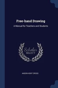 Книга под заказ: «Free-hand Drawing»