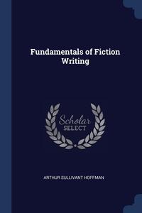 Книга под заказ: «Fundamentals of Fiction Writing»