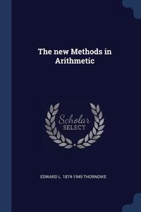 Книга под заказ: «The new Methods in Arithmetic»