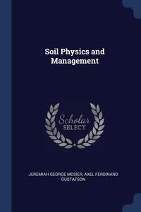 Книга под заказ: «Soil Physics and Management»